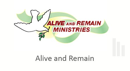 Alive and Remain