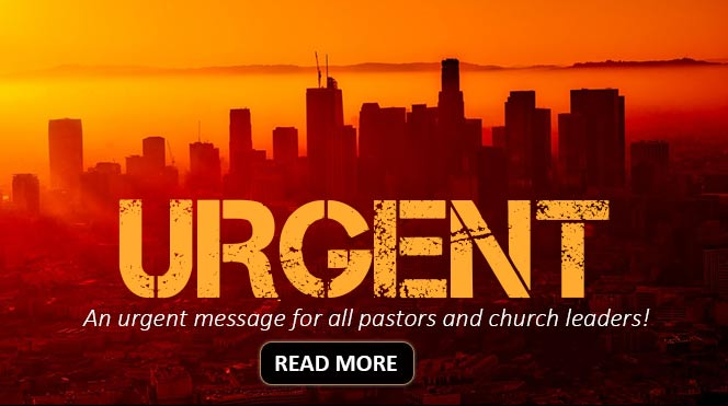 Urgent Message for Pastors and Leaders